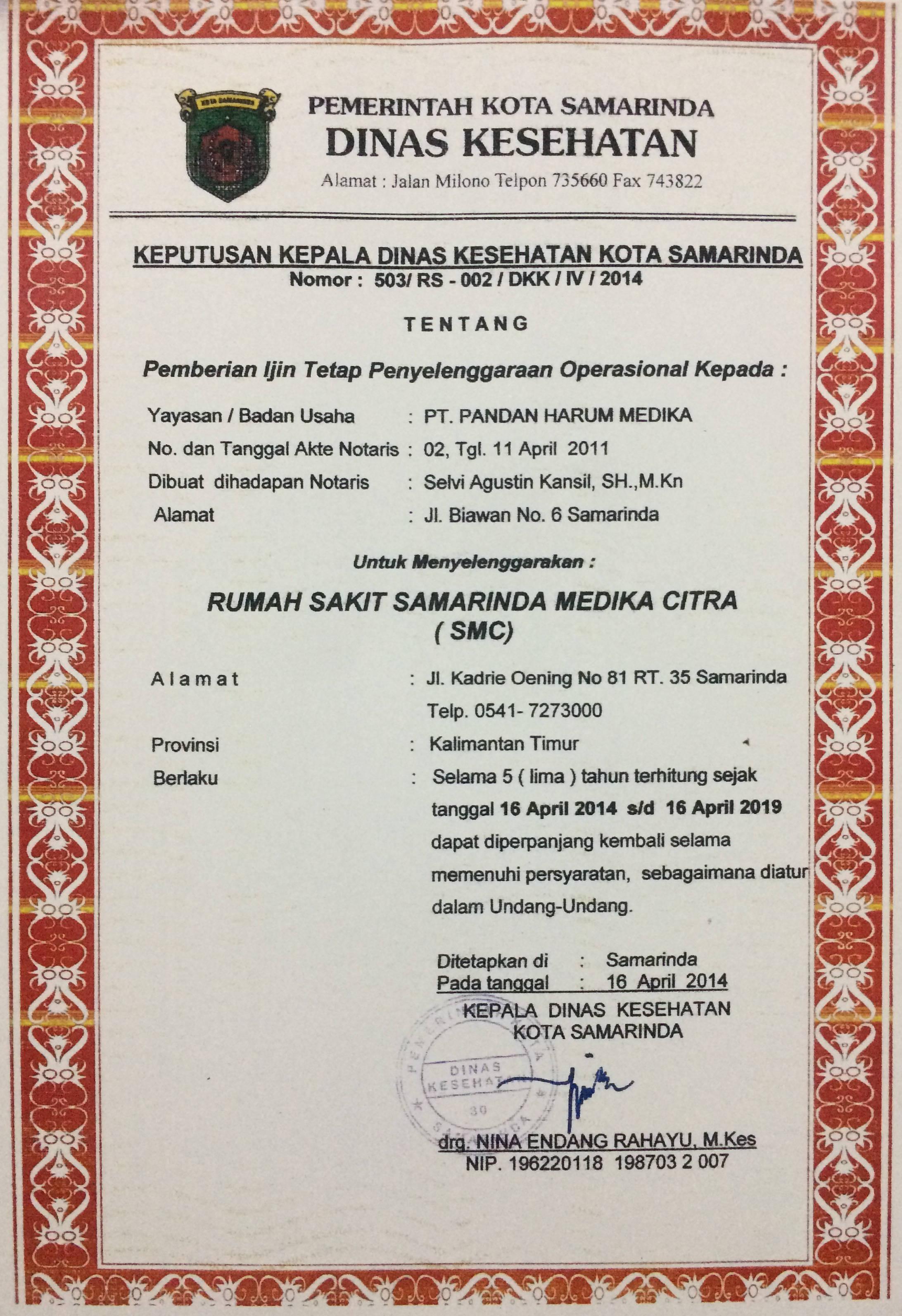 Pemberian Ijin Tetap Penyelengaraan Operasional RSU SMC